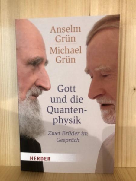 Gott und die Quantenphysik