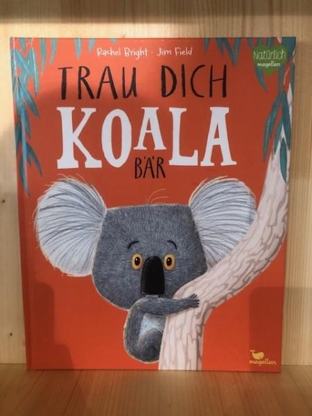 TRAU DICH KOALA BÄR