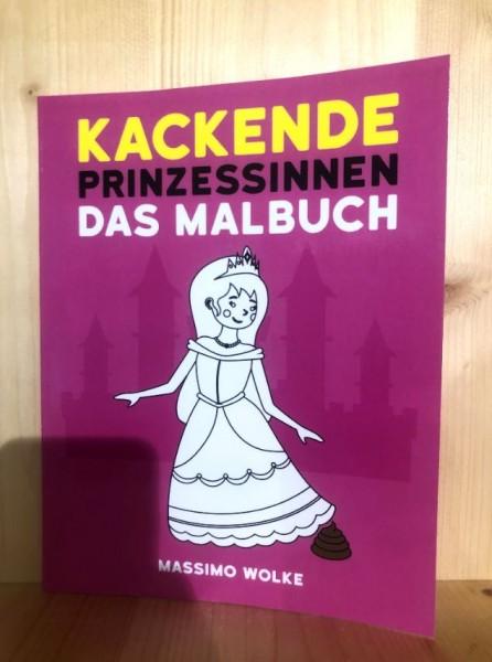 KACKENDE PRINZESSINNEN DAS MALBUCH
